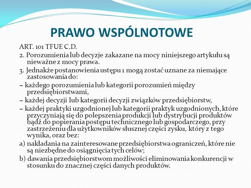 PRAWO WSPÓLNOTOWE ART. 101 TFUE C.D. 2.