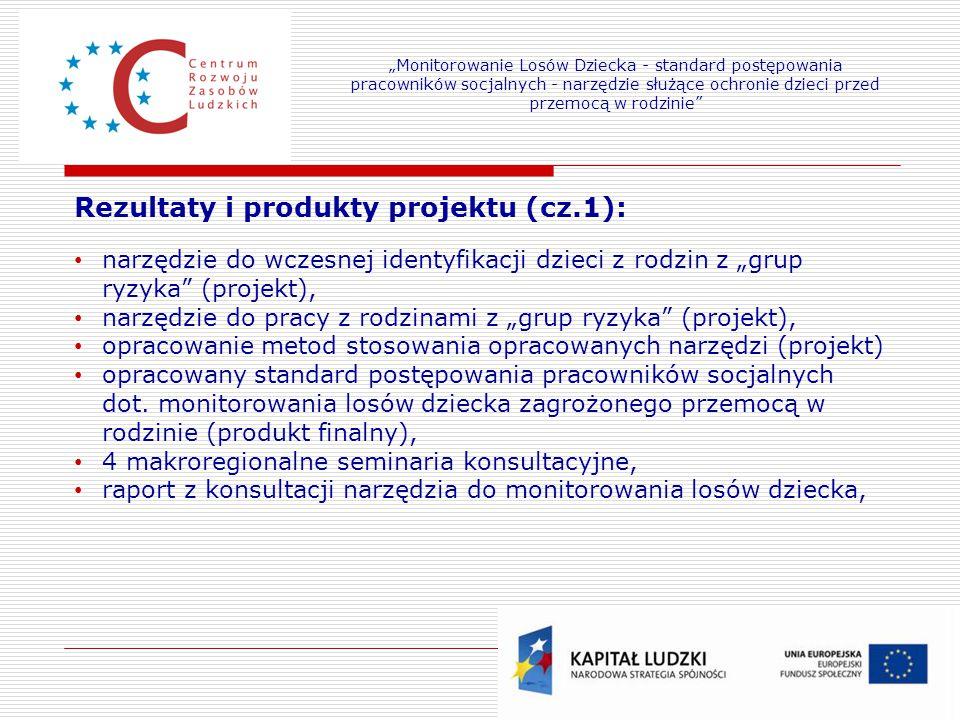 """8 Rezultaty i produkty projektu (cz.1): narzędzie do wczesnej identyfikacji dzieci z rodzin z """"grup ryzyka"""" (projekt), narzędzie do pracy z rodzinami"""