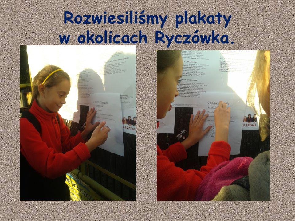 Rozwiesiliśmy plakaty w okolicach Ryczówka.