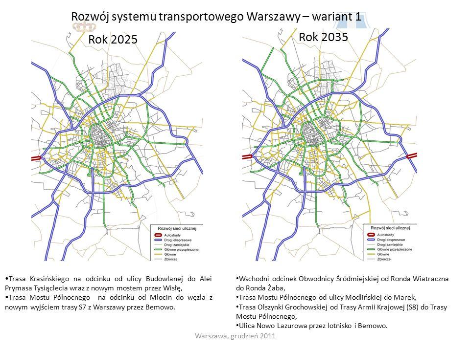 Rozwój systemu transportowego Warszawy – wariant 1 Trasa Krasińskiego na odcinku od ulicy Budowlanej do Alei Prymasa Tysiąclecia wraz z nowym mostem p