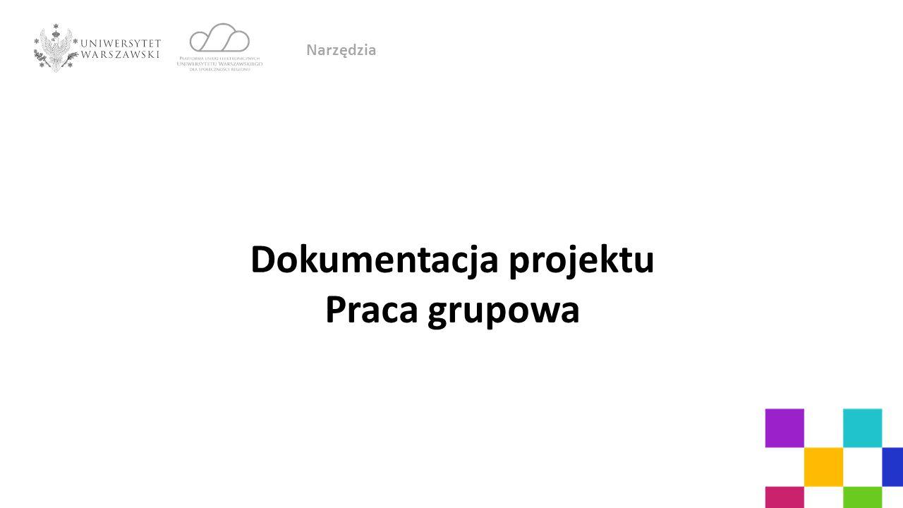Dokumentacja projektu Praca grupowa Narzędzia
