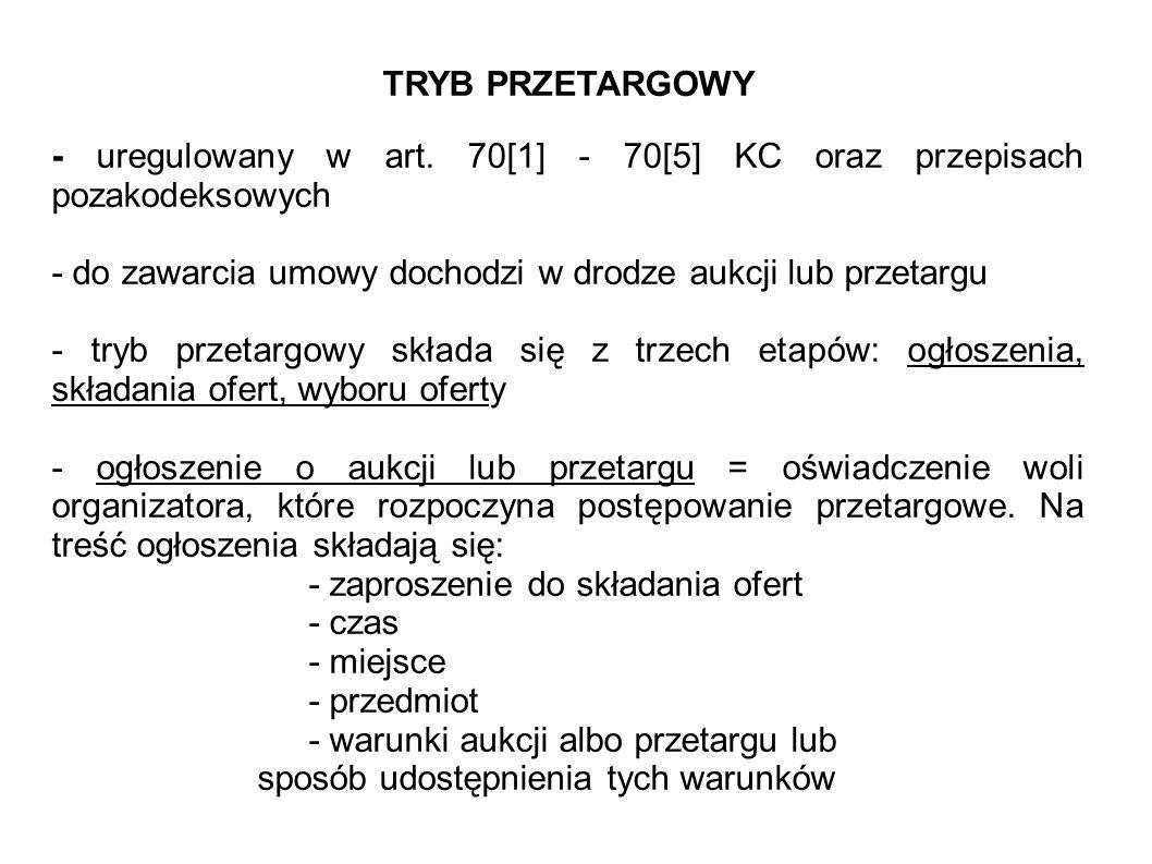 TRYB PRZETARGOWY - uregulowany w art.