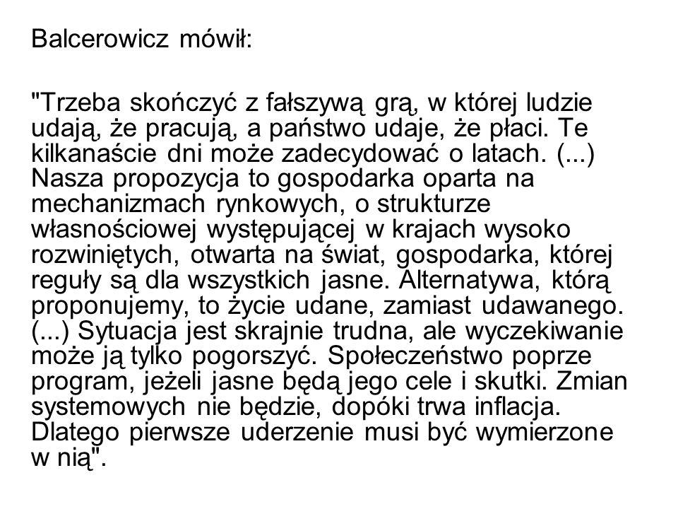Balcerowicz mówił: Trzeba skończyć z fałszywą grą, w której ludzie udają, że pracują, a państwo udaje, że płaci.