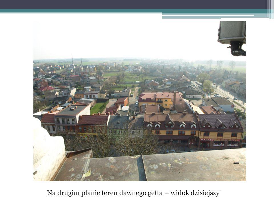Na drugim planie teren dawnego getta – widok dzisiejszy