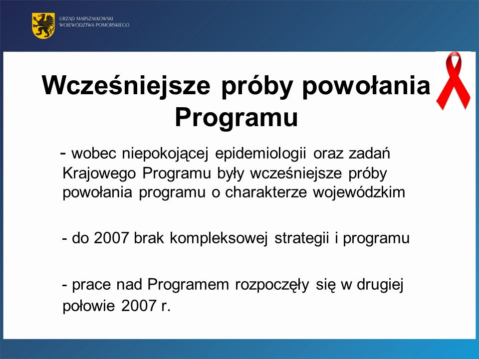 Etapy powstawania Programu - podstawy prawne - diagnoza województwa pomorskiego - nawiązanie współpracy z organizacjami pozarządowymi - edukacja - porozumienie w sprawie powołania Zespołu ds.