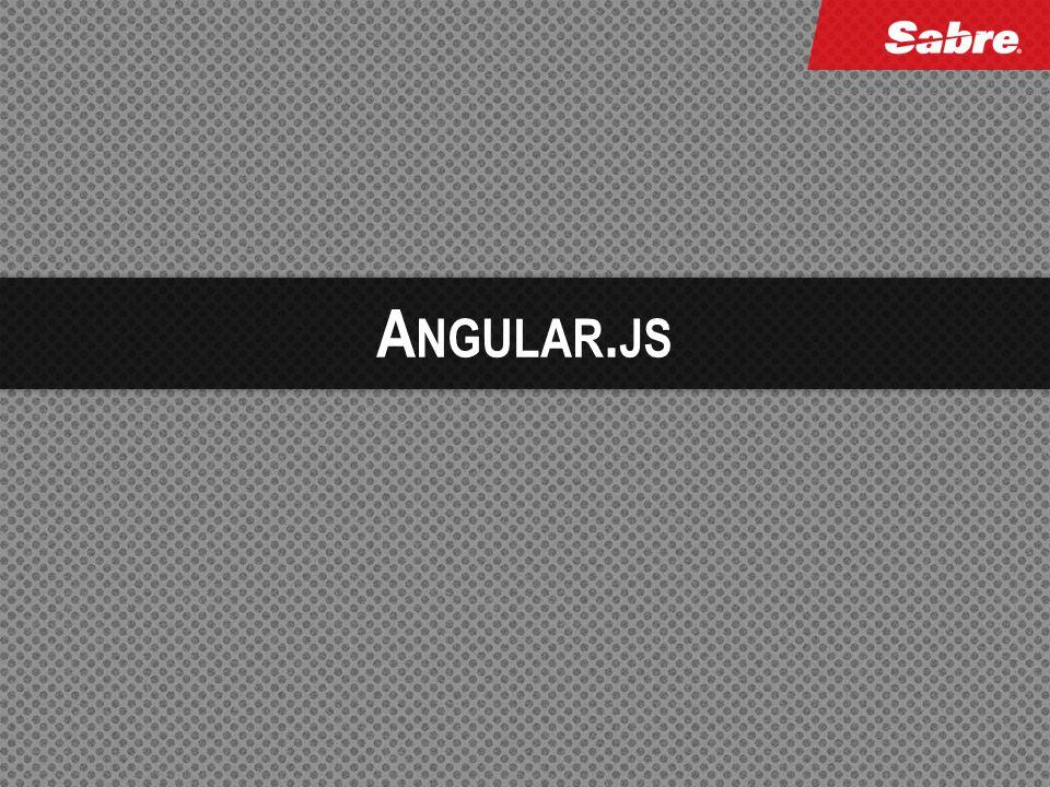A NGULAR. JS