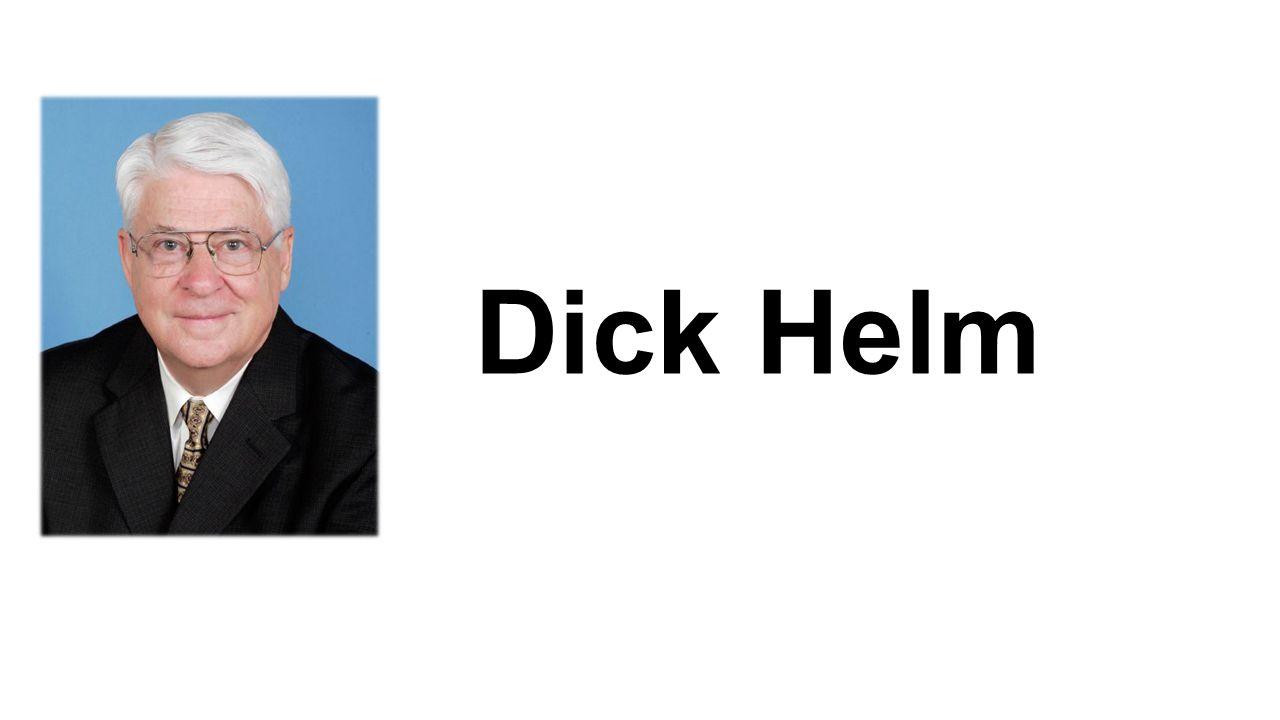 Dick Helm jest absolwentem prestiżowej uczelni Wheaton College w stanie Illinois, którą ukończył w 1955 roku.