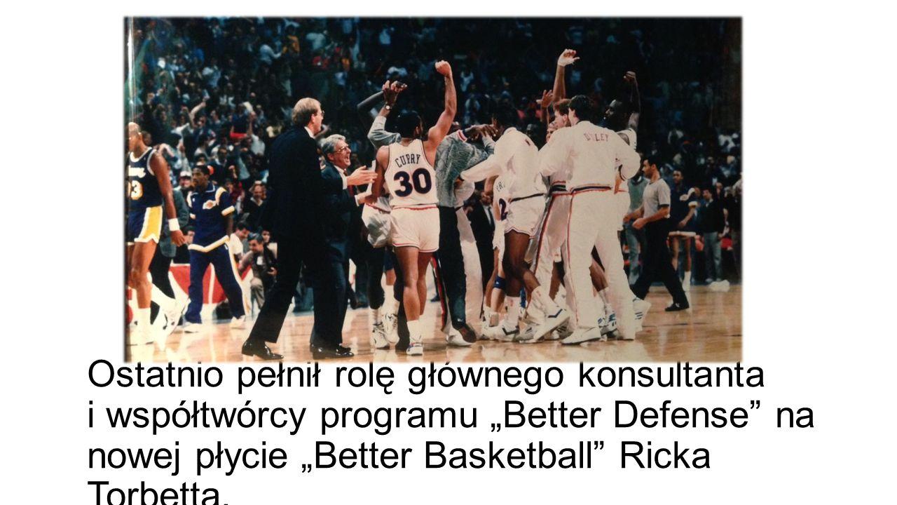 """Ostatnio pełnił rolę głównego konsultanta i współtwórcy programu """"Better Defense"""" na nowej płycie """"Better Basketball"""" Ricka Torbetta."""