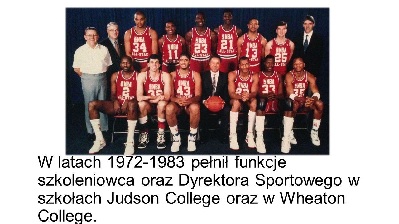 W latach 1972-1983 pełnił funkcje szkoleniowca oraz Dyrektora Sportowego w szkołach Judson College oraz w Wheaton College.