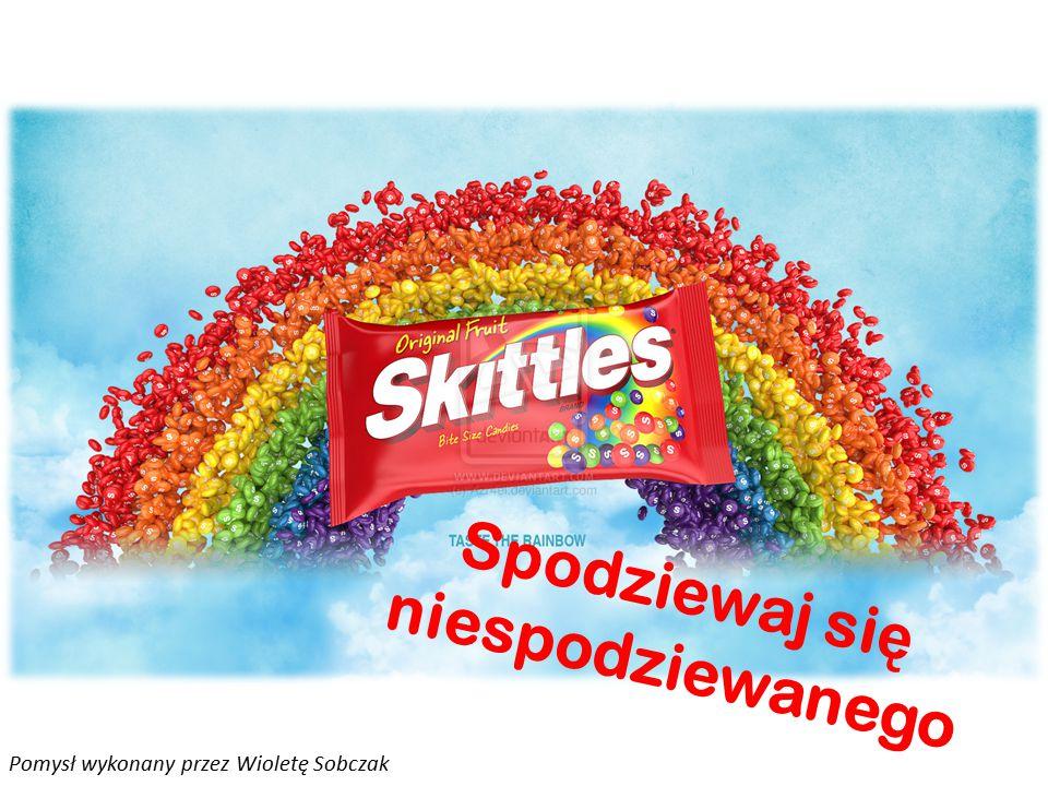 Spodziewaj si ę niespodziewanego Pomysł wykonany przez Wioletę Sobczak