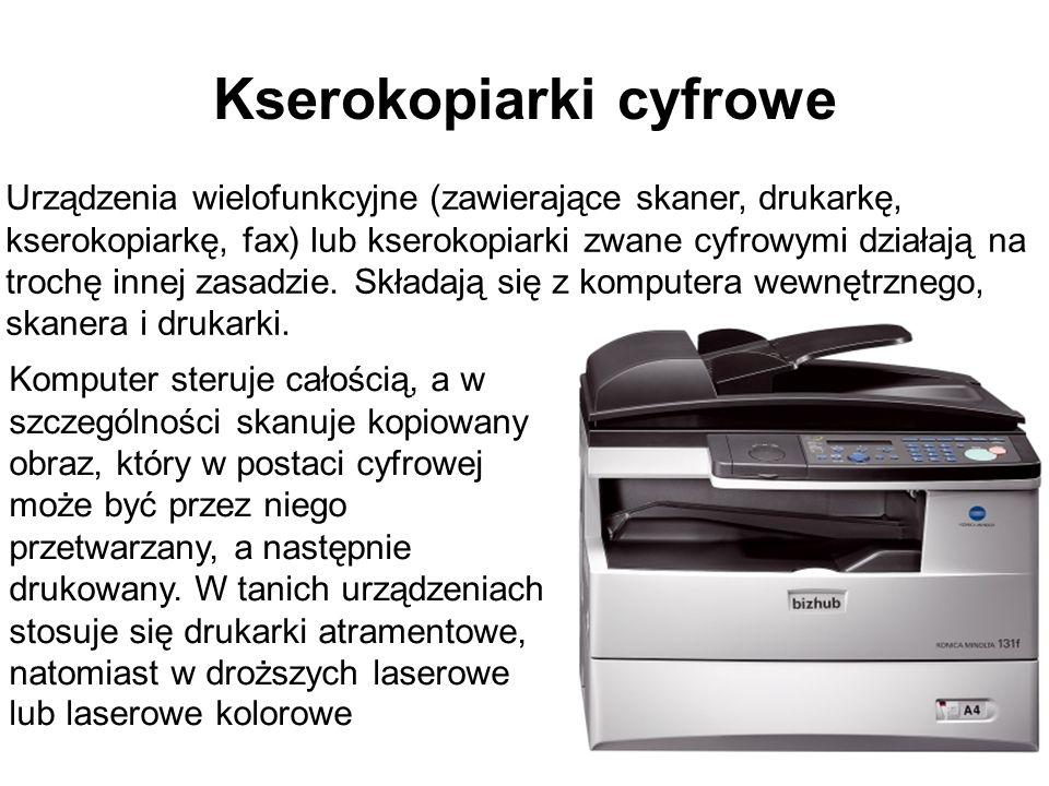 Kserokopiarki cyfrowe Urządzenia wielofunkcyjne (zawierające skaner, drukarkę, kserokopiarkę, fax) lub kserokopiarki zwane cyfrowymi działają na troch