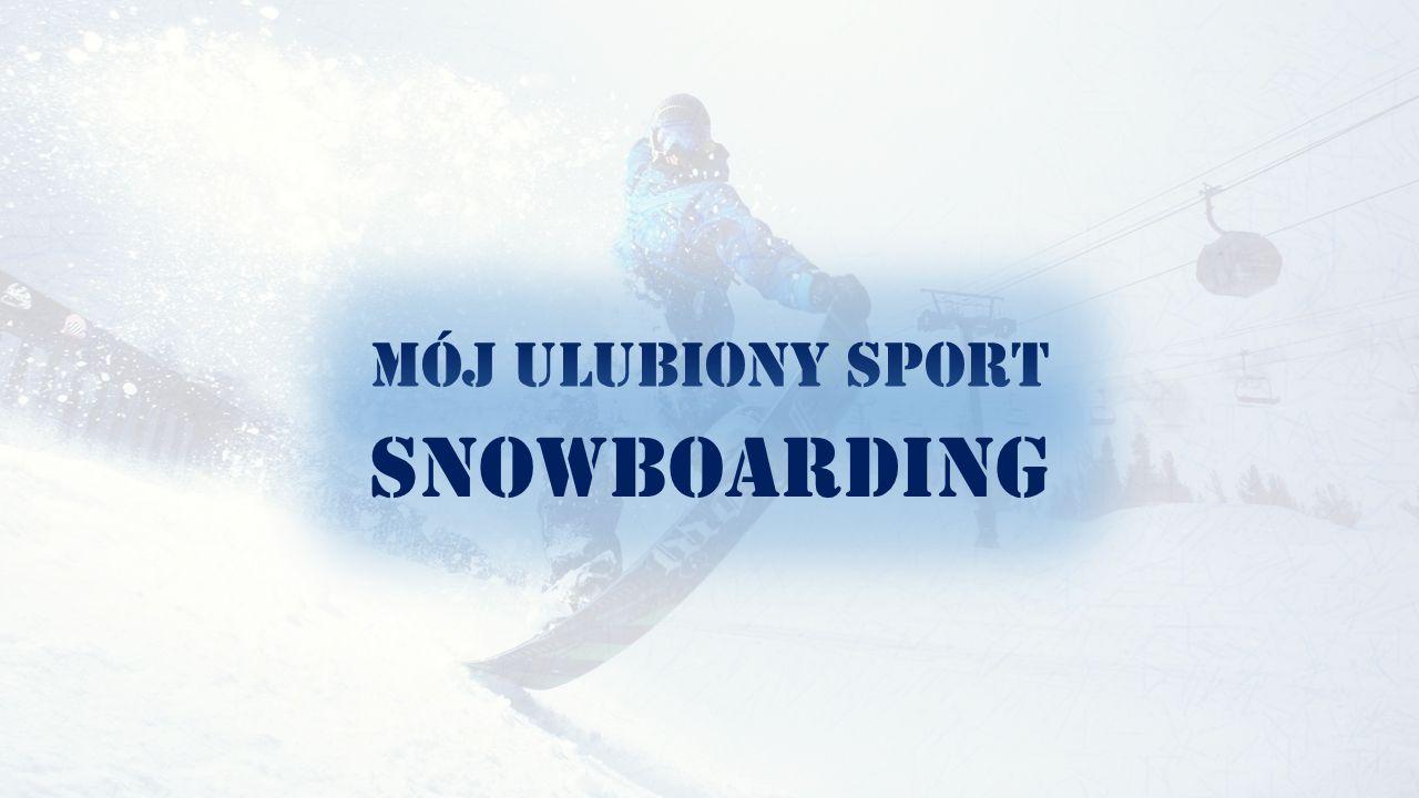 Kilka słów z historii tego sportu … Snowboarding jest sportem zimowym polegającym na jeździe lub wykonywaniu ewolucji na desce snowboardowej.
