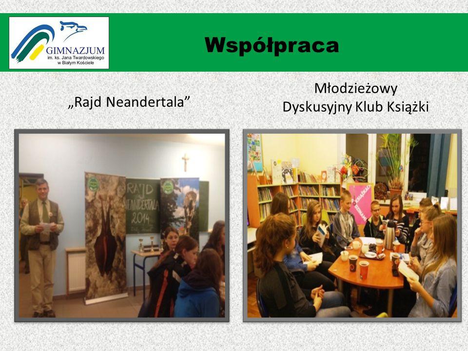 """""""Rajd Neandertala Współpraca Młodzieżowy Dyskusyjny Klub Książki"""