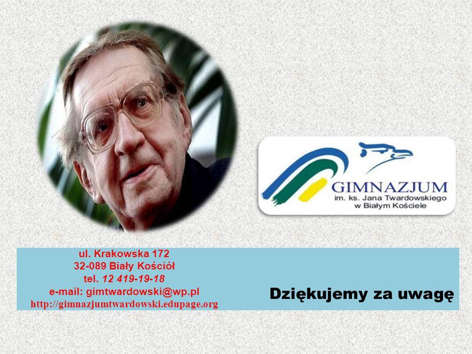 Dziękujemy za uwagę ul. Krakowska 172 32-089 Biały Kościół tel.