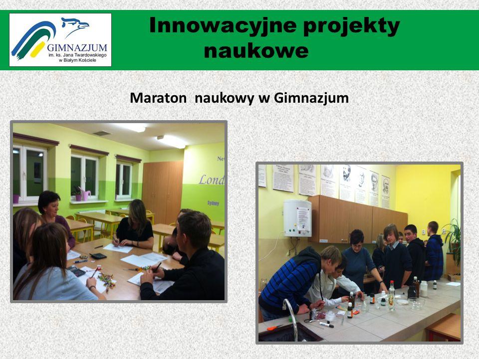 Maraton naukowy w Gimnazjum Innowacyjne projekty naukowe
