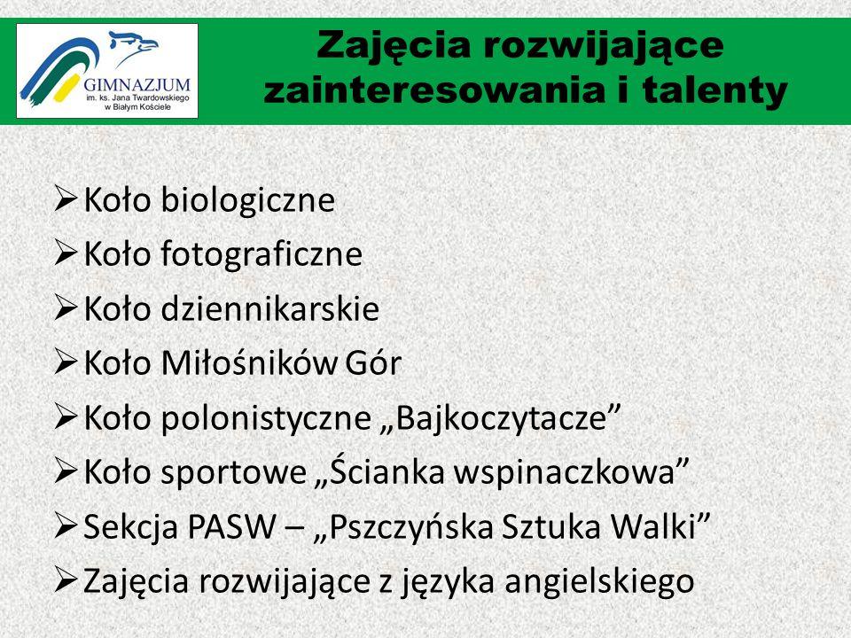 """ Koło biologiczne  Koło fotograficzne  Koło dziennikarskie  Koło Miłośników Gór  Koło polonistyczne """"Bajkoczytacze""""  Koło sportowe """"Ścianka wspi"""