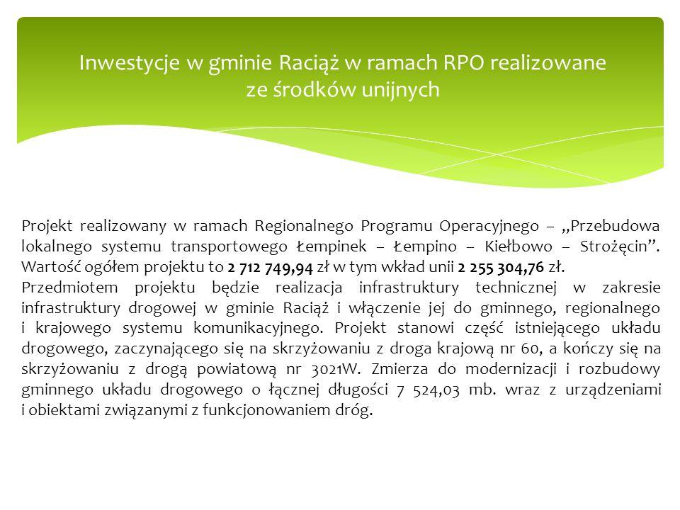 """Inwestycje w gminie Raciąż w ramach RPO realizowane ze środków unijnych Projekt realizowany w ramach Regionalnego Programu Operacyjnego – """"Przebudowa"""