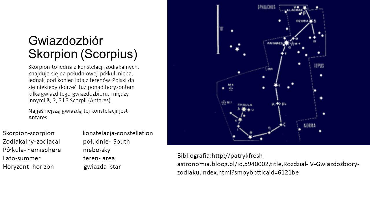 Gwiazdozbiór Skorpion (Scorpius) Skorpion to jedna z konstelacji zodiakalnych.