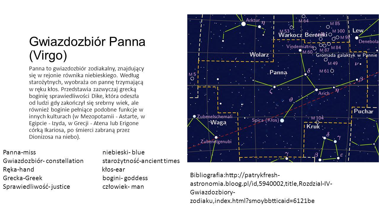 Gwiazdozbiór Panna (Virgo) Panna to gwiazdozbiór zodiakalny, znajdujący się w rejonie równika niebieskiego.