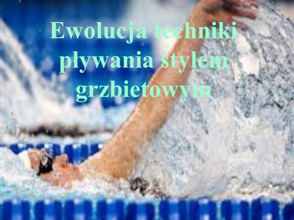 Ewolucja techniki pływania stylem grzbietowym