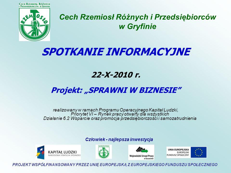 Cech Rzemiosł Różnych i Przedsiębiorców w Gryfinie SPOTKANIE INFORMACYJNE 22-X-2010 r.