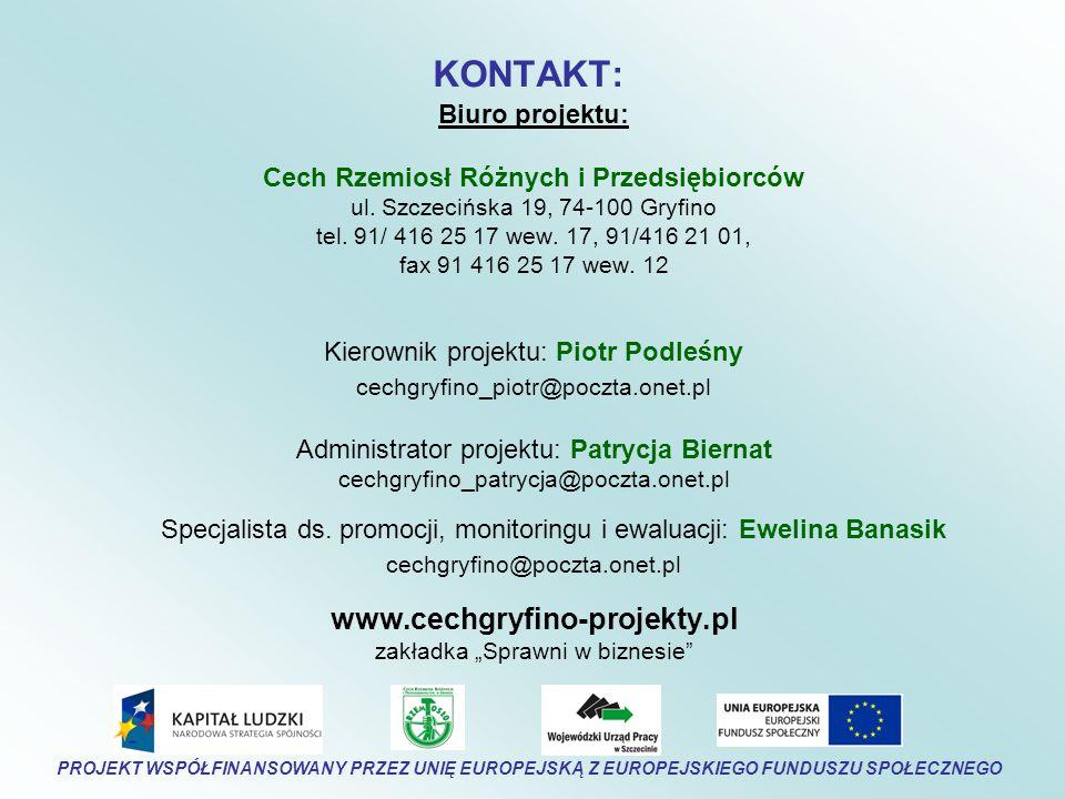 KONTAKT: Biuro projektu: Cech Rzemiosł Różnych i Przedsiębiorców ul.