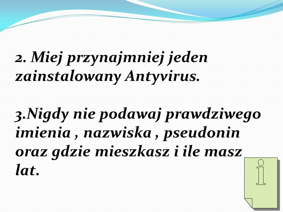 2.Miej przynajmniej jeden zainstalowany Antyvirus.