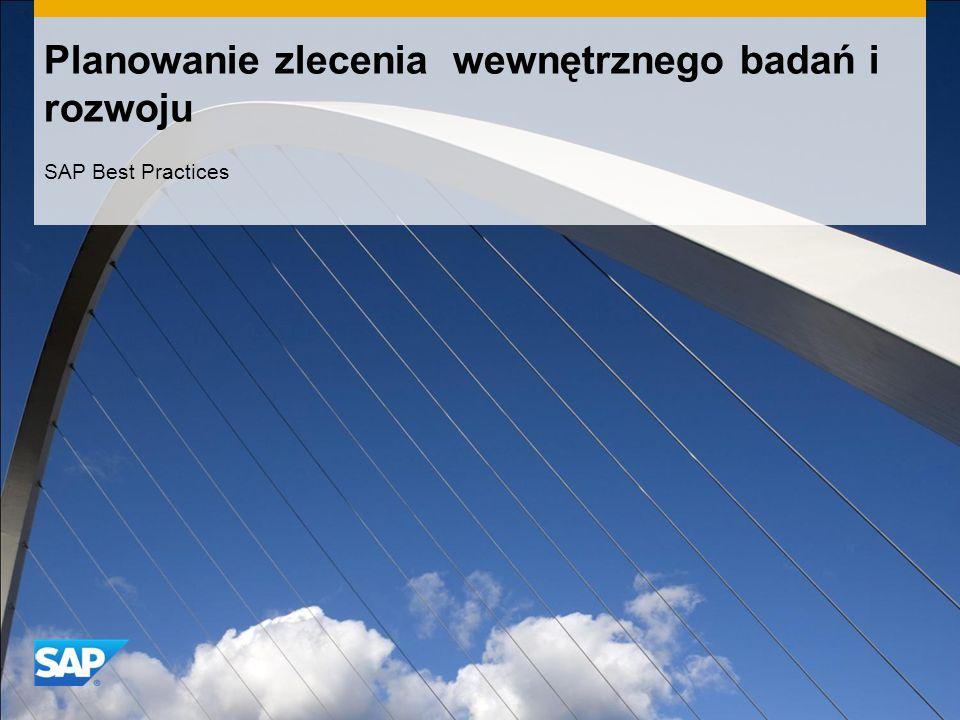 Planowanie zlecenia wewnętrznego badań i rozwoju SAP Best Practices
