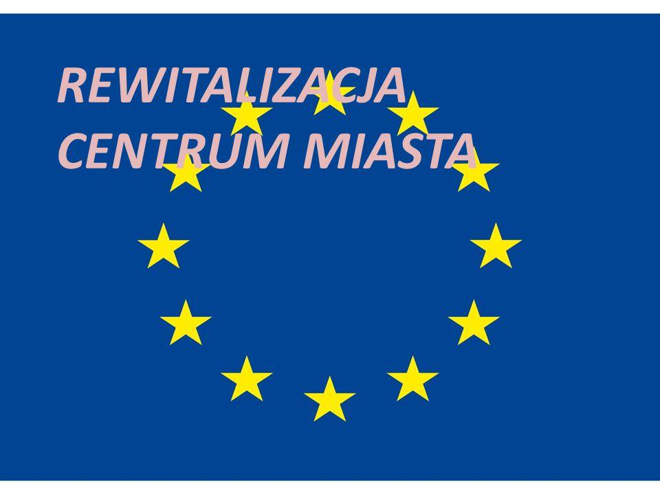 REWITALIZACJA CENTRUM MIASTA