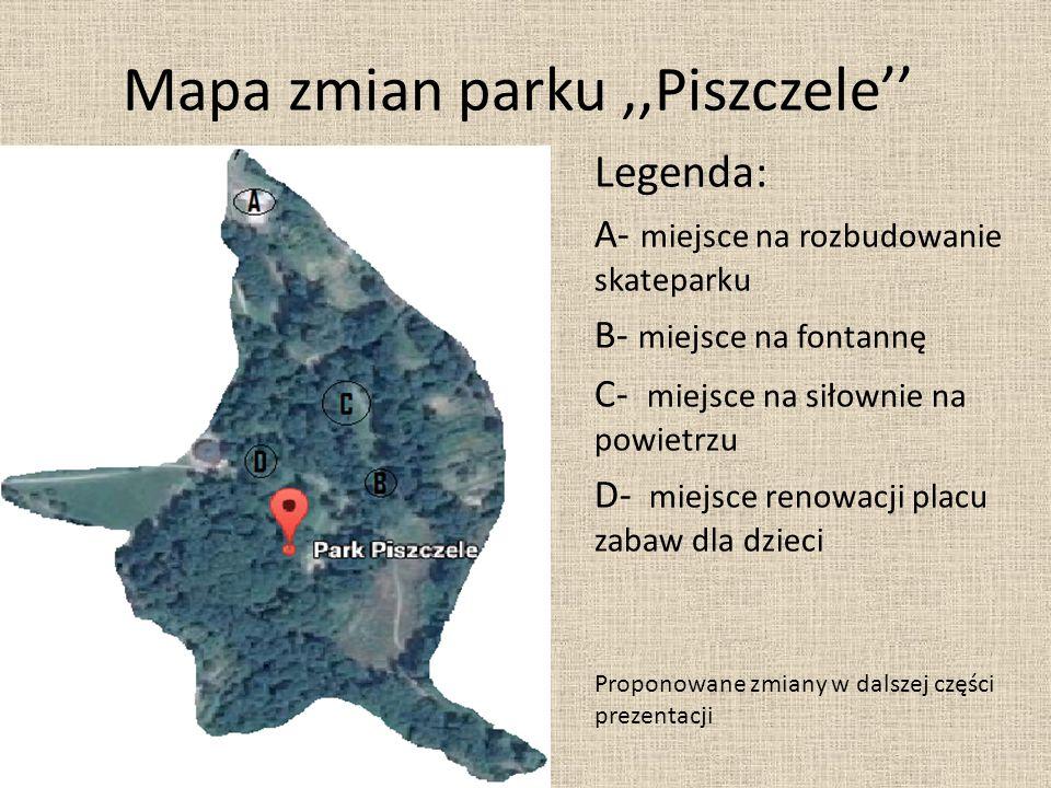 Mapa zmian parku,,Piszczele'' Legenda: A- miejsce na rozbudowanie skateparku B- miejsce na fontannę C- miejsce na siłownie na powietrzu D- miejsce ren