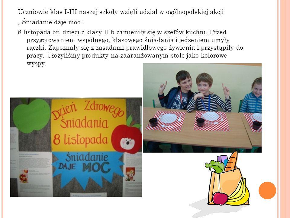 """Uczniowie klas I-III naszej szkoły wzięli udział w ogólnopolskiej akcji """" Śniadanie daje moc ."""