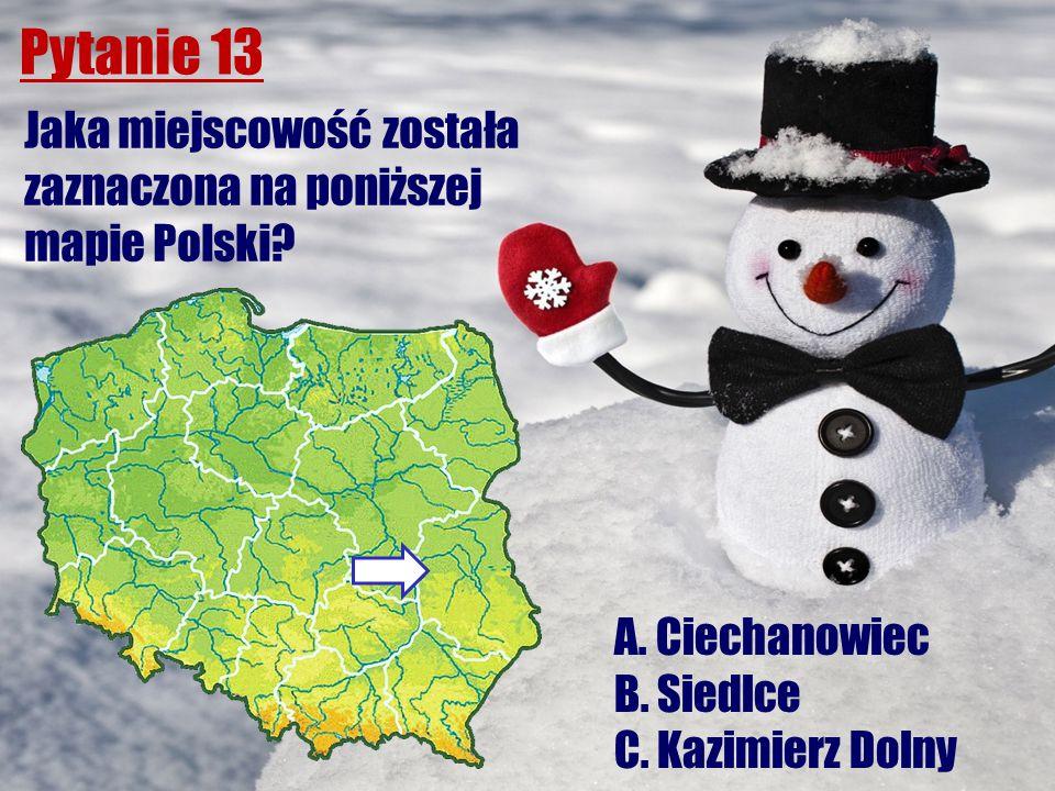 Pytanie 13 Jaka miejscowość została zaznaczona na poniższej mapie Polski? A. Ciechanowiec B. Siedlce C. Kazimierz Dolny