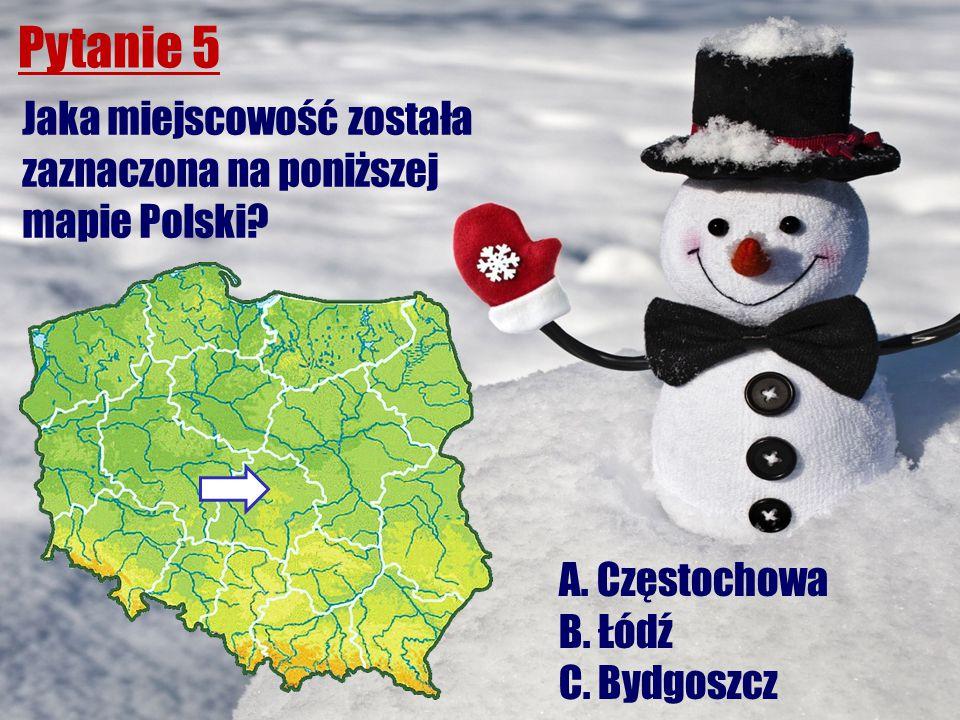 Pytanie 5 Jaka miejscowość została zaznaczona na poniższej mapie Polski? A. Częstochowa B. Łódź C. Bydgoszcz