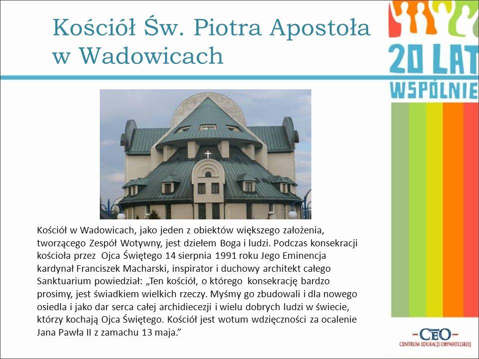 Kościół w Wadowicach, jako jeden z obiektów większego założenia, tworzącego Zespół Wotywny, jest dziełem Boga i ludzi.