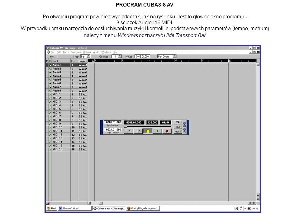 PROGRAM CUBASIS AV Po otwarciu program powinien wyglądać tak, jak na rysunku.
