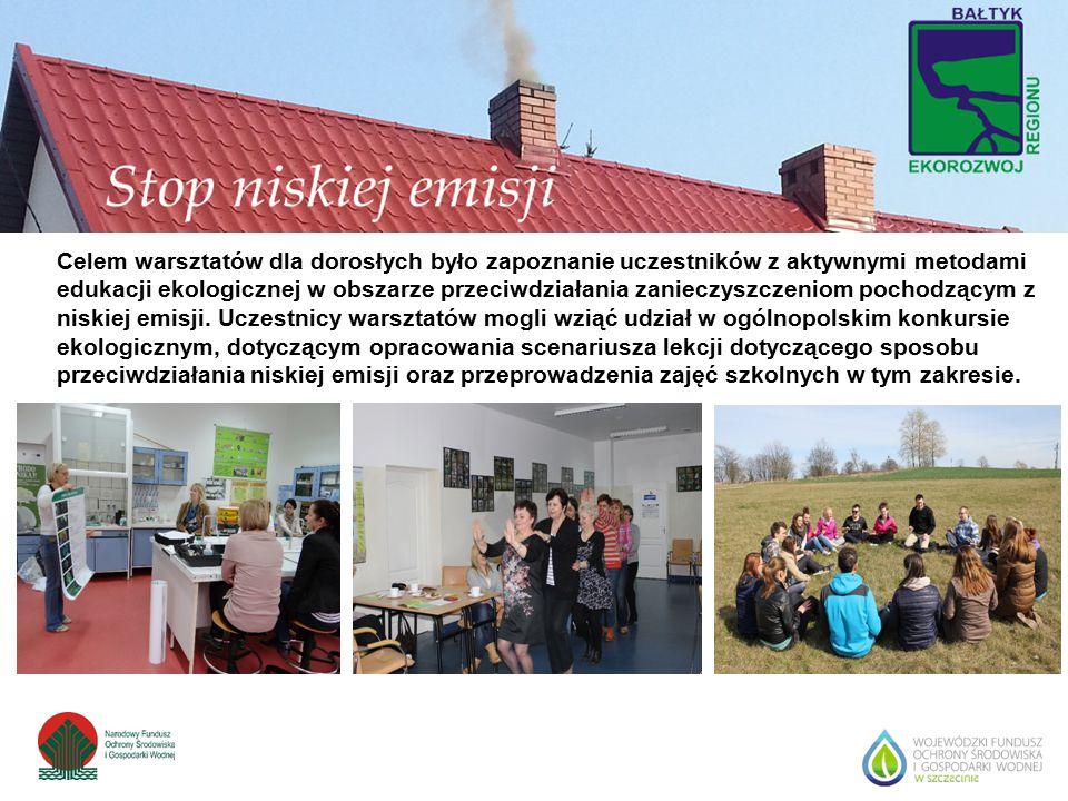 Celem warsztatów dla dorosłych było zapoznanie uczestników z aktywnymi metodami edukacji ekologicznej w obszarze przeciwdziałania zanieczyszczeniom po