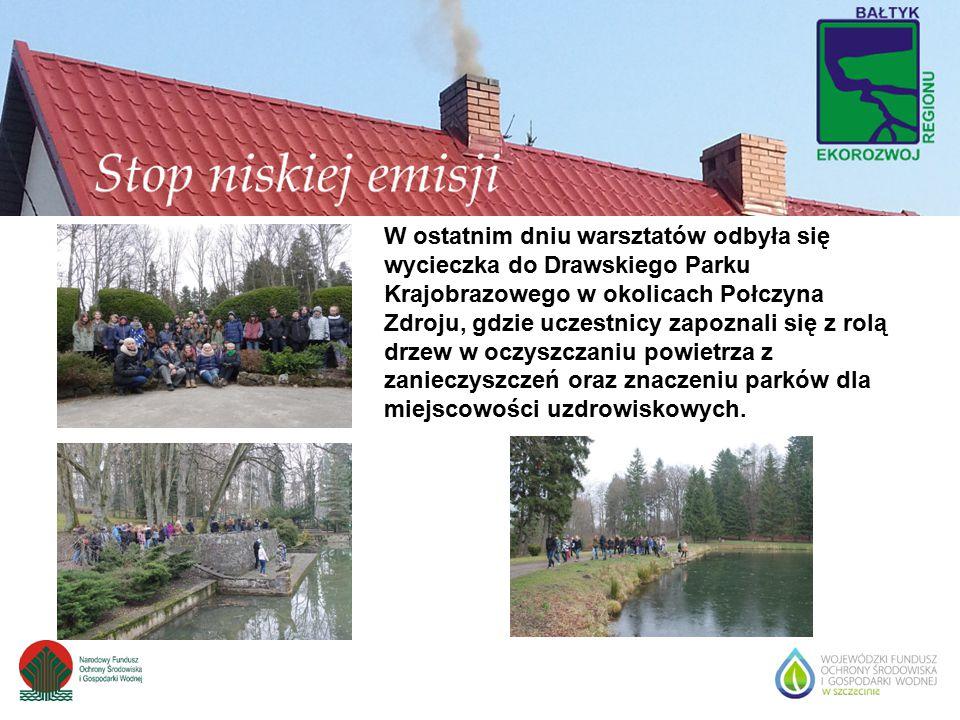 W ostatnim dniu warsztatów odbyła się wycieczka do Drawskiego Parku Krajobrazowego w okolicach Połczyna Zdroju, gdzie uczestnicy zapoznali się z rolą