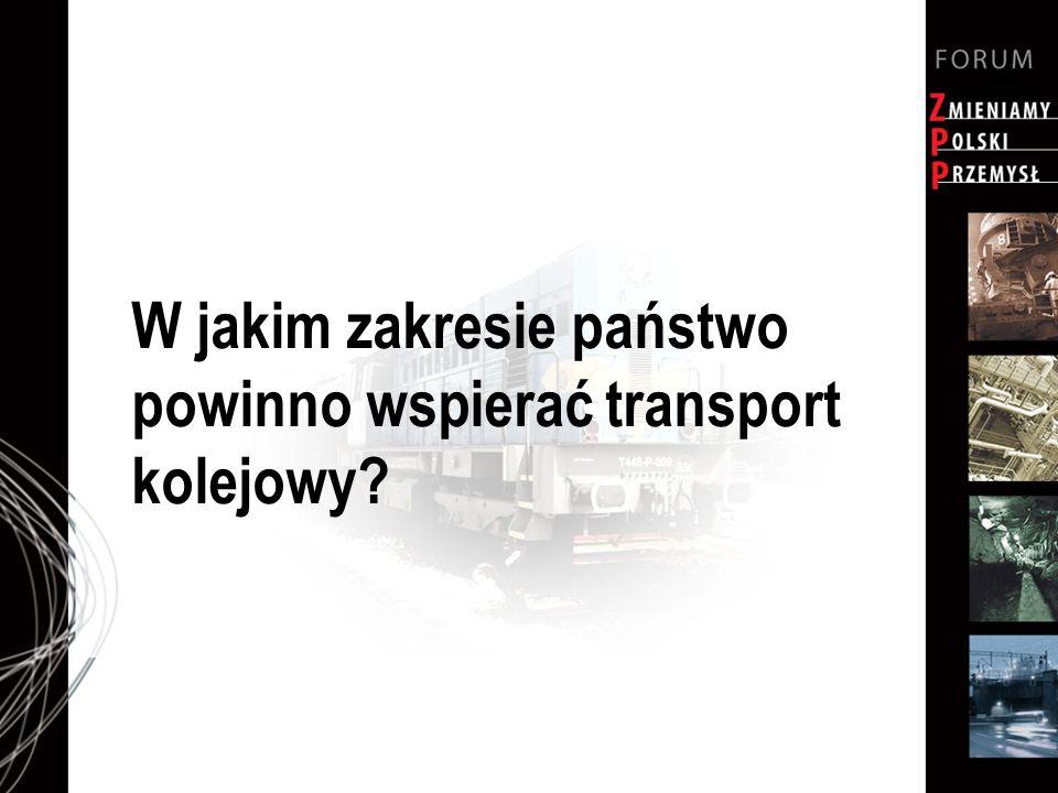 W jakim zakresie państwo powinno wspierać transport kolejowy