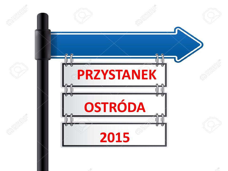 PRZYSTANEK OSTRÓDA 2015 PRZYSTANEK OSTRÓDA 2015