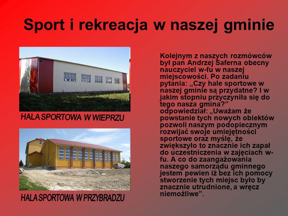 Sport i rekreacja w naszej gminie Kolejnym z naszych rozmówców był pan Andrzej Saferna obecny nauczyciel w-fu w naszej miejscowości.