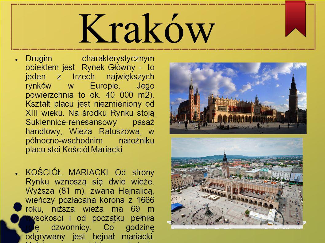 Kraków Drugim charakterystycznym obiektem jest Rynek Główny - to jeden z trzech największych rynków w Europie. Jego powierzchnia to ok. 40 000 m2). Ks
