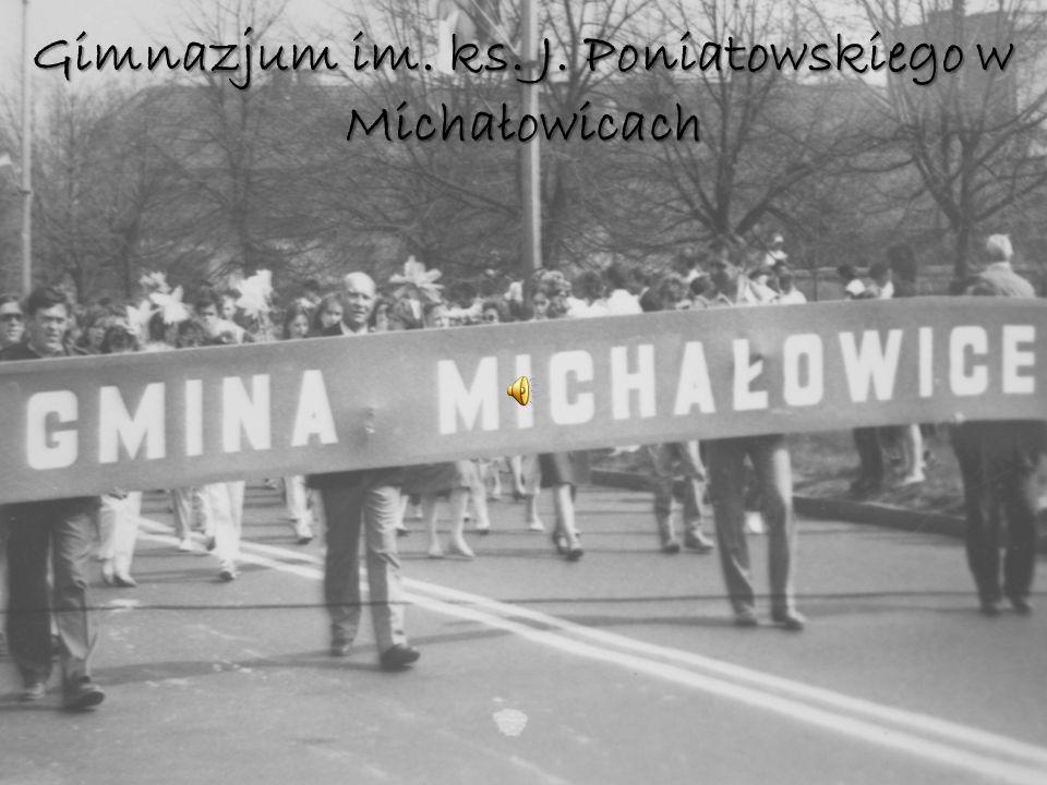 Gimnazjum im. ks. J. Poniatowskiego w Michałowicach