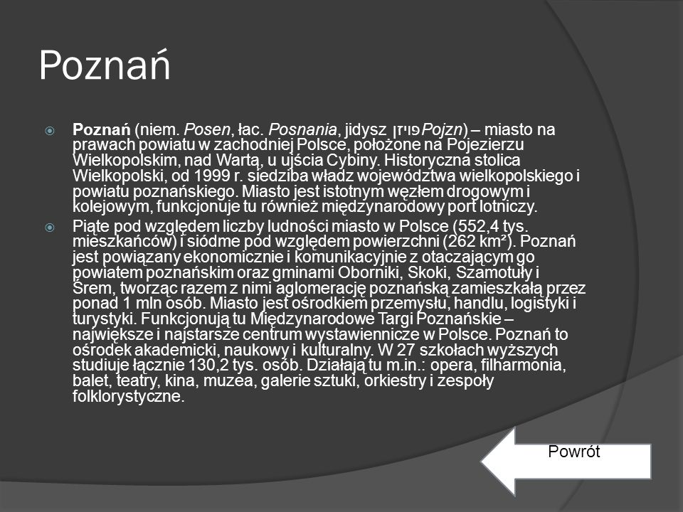Poznań  Poznań (niem.Posen, łac.