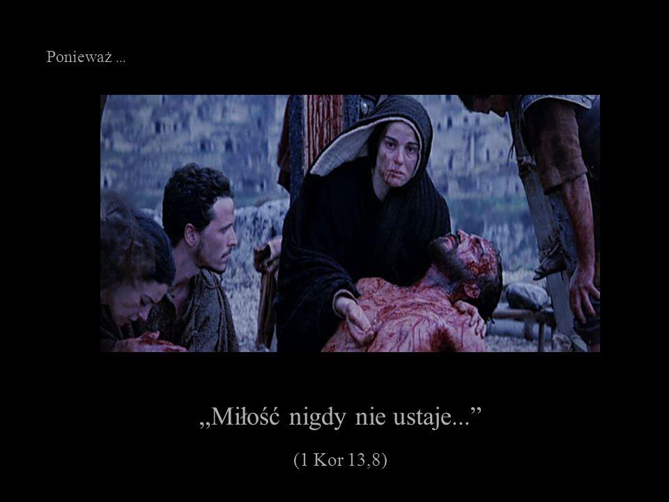 """""""Góry mogą się poruszyć i pagórki się zachwiać, ale miłość moja nie odstąpi ciebie..."""" (Iz 54,10)"""