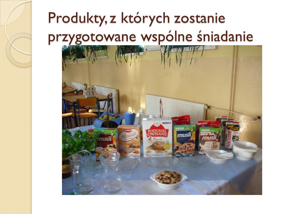 Produkty, z których zostanie przygotowane wspólne śniadanie