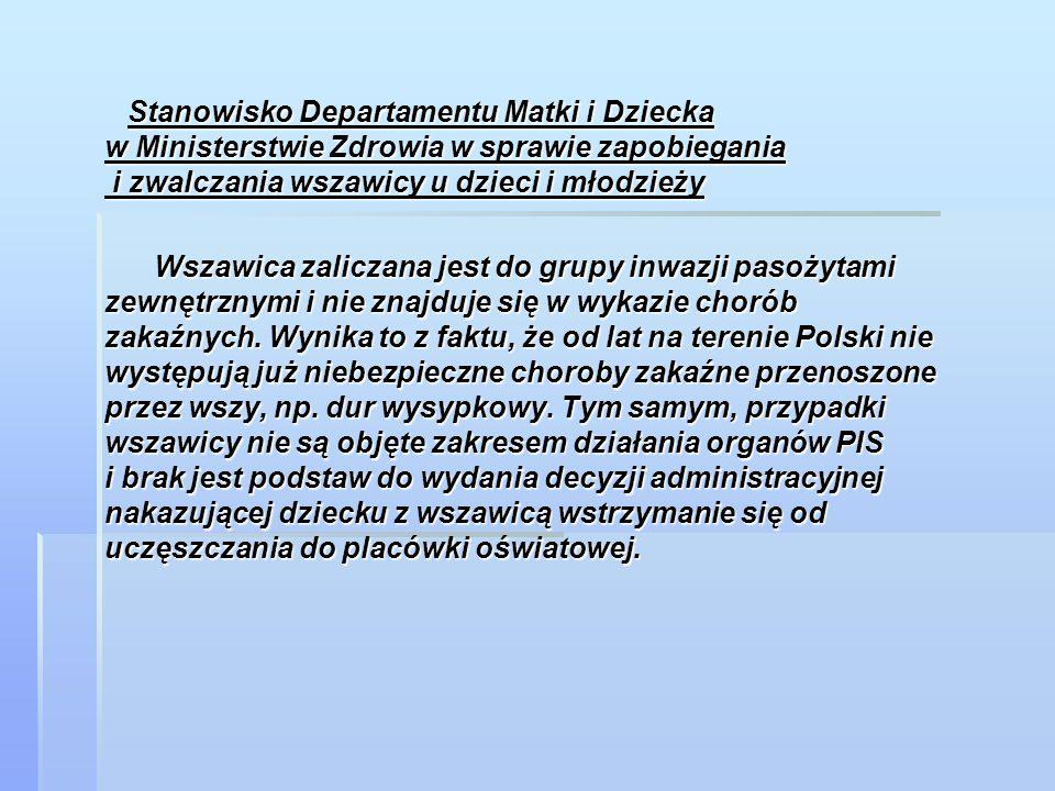 Stanowisko Departamentu Matki i Dziecka w Ministerstwie Zdrowia w sprawie zapobiegania i zwalczania wszawicy u dzieci i młodzieży Stanowisko Departame