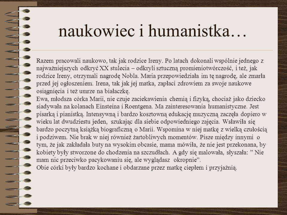 naukowiec i humanistka… Razem pracowali naukowo, tak jak rodzice Ireny.