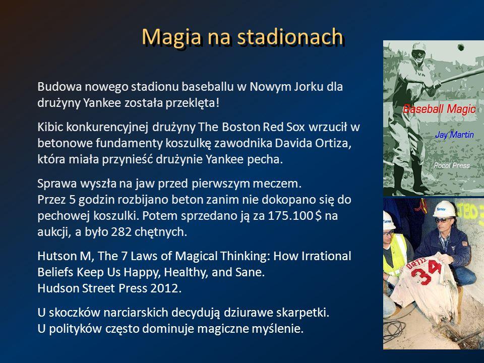 Magia na stadionach Budowa nowego stadionu baseballu w Nowym Jorku dla drużyny Yankee została przeklęta! Kibic konkurencyjnej drużyny The Boston Red S