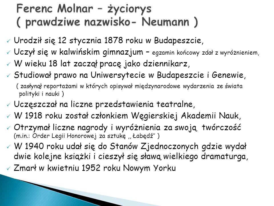 """Jako nowelista zadebiutował w wieku 22 lat zbiorem """"Węgierskie miasto , Dramaty:,,A Doctor Ur'',,Józsi'',,Diabeł'',,Lilia'' """"Łabędź Powieść :,,Chłopcy z Placu Broni'' (zapewniła mu międzynarodową sławę), Książka dokumentalna : """"Dziennik korespondenta wojskowego"""