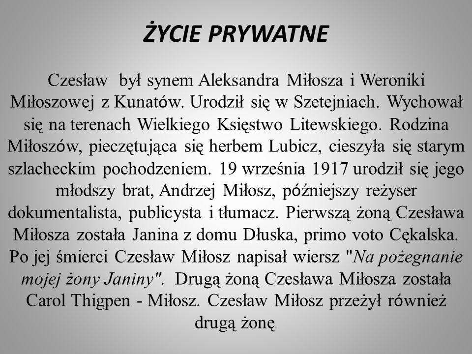 Czesław był synem Aleksandra Miłosza i Weroniki Miłoszowej z Kunat ó w. Urodził się w Szetejniach. Wychował się na terenach Wielkiego Księstwo Litewsk